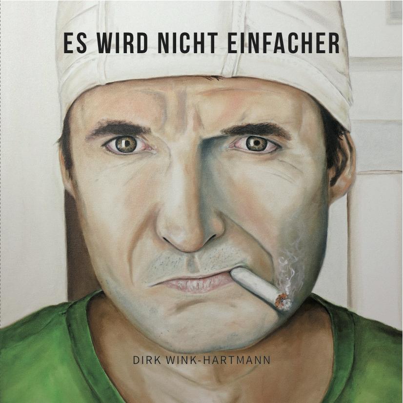 Es wird nicht einfacher - Katalog Dirk Wink-Hartmann
